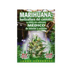 Marihuana: Horticultura del Cannabis. Jorge Cervantes